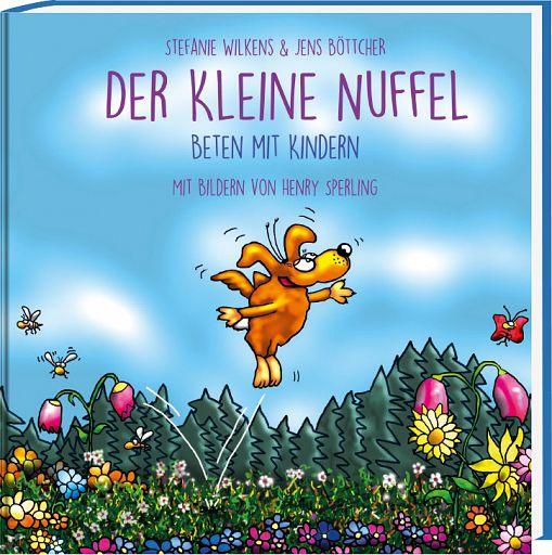 Der kleine NUFFEL - Beten mit Kindern, Geburtstagsbuch