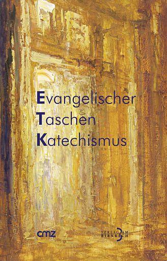 Evangelischer Taschenkatechismus ETK