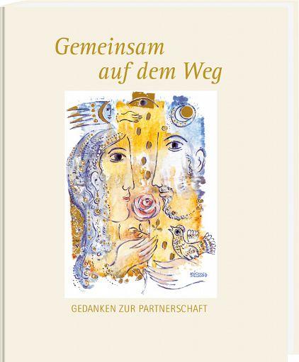 Gemeinsam auf dem Weg - Ehebuch, Geschenkbuch Hochzeit, Hochzeitsbuch