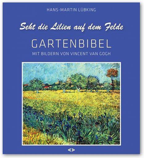 Gartenbibel - Bilder von Vincent van Gogh, kartoniert
