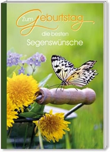 """Geburtstagsheft """"Zum Geburtstag die besten Segenswünsche"""""""