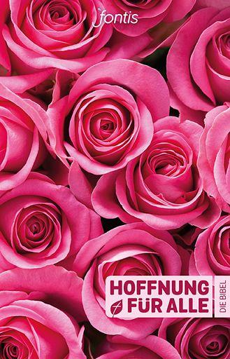 Hoffnung für alle - Rosen Edition