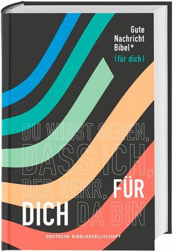 Neue Gute Nachricht Bibel für dich