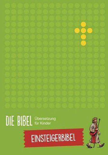 Die Bibel - Übersetzung für Kinder
