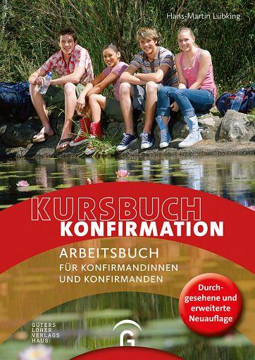 Kursbuch Konfirmation 2018 - Arbeitsbuch