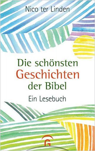 Die schönsten Geschichten der Bibel