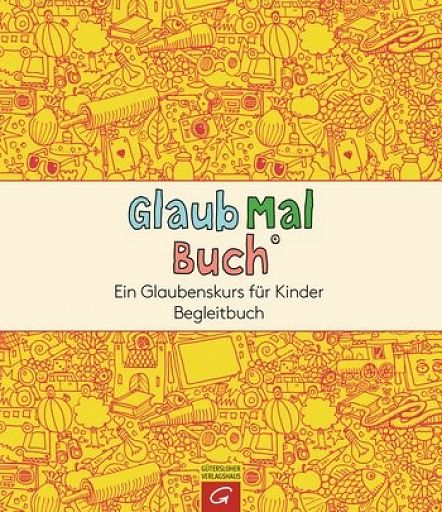 GlaubMalBuch - Begleitheft
