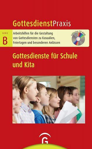 GDP Serie B: Gottedienste für Schule und Kita