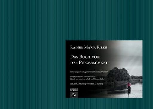 Das Buch von der Pilgerschaft - Rainer Maria Rilke