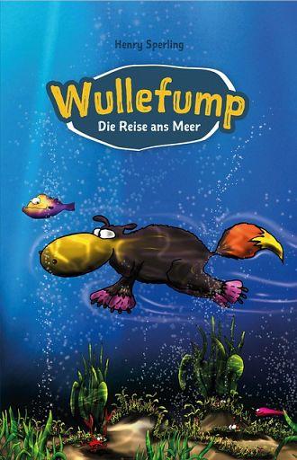 Wullefump - Die Reise ans Meer