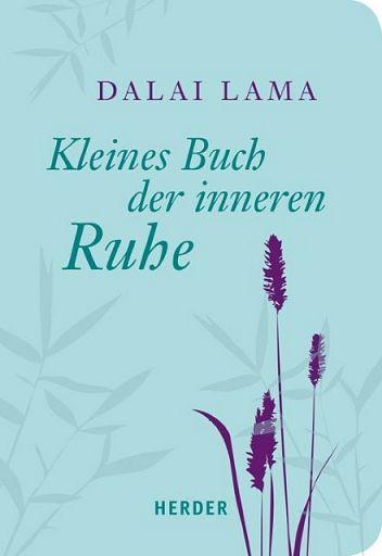 Kleines Buch der inneren Ruhe