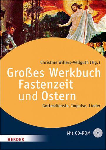 Das große Werkbuch Fastenzeit und Ostern