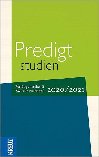 Predigtstudien 2020/2021 Reihe III / Band 2