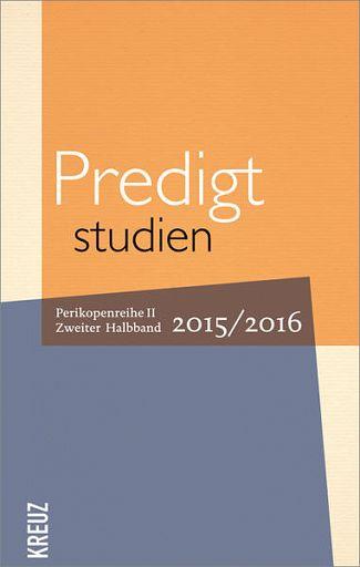 Predigtstudien 2015/2016  II/2