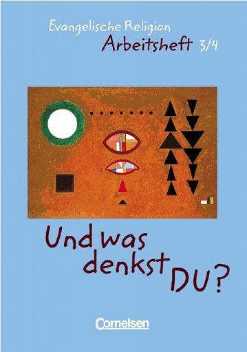 Und was denkst DU? Evangelische Religion 3.-4. Schuljahr