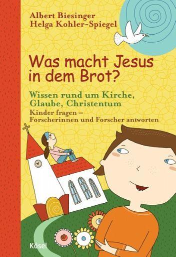 Was macht Jesus in dem Brot?