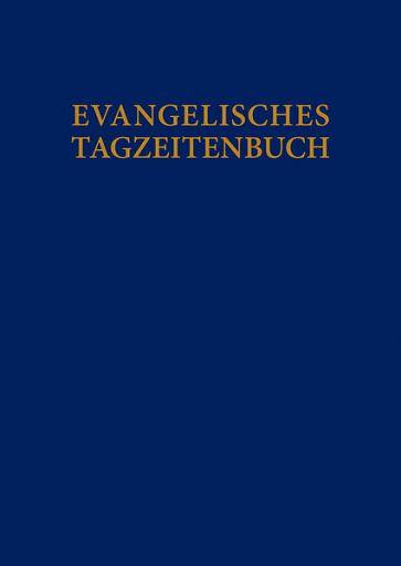 Evangelisches Tagzeitbuch