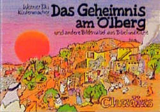 Das Geheimnis am Ölberg