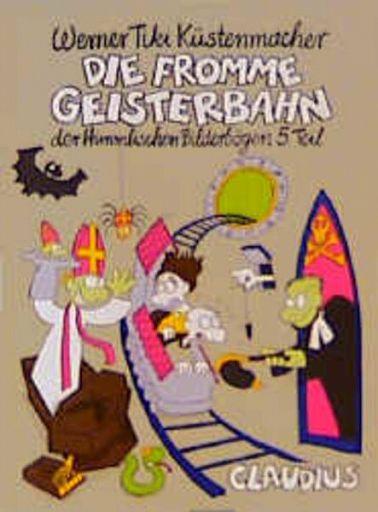 Die fromme Geisterbahn