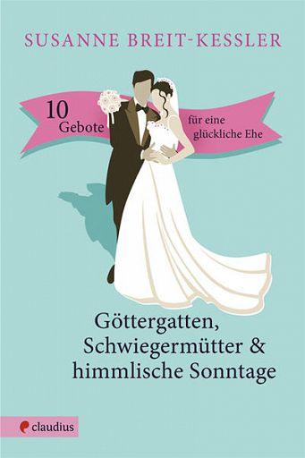 10 Gebote für eine glückliche Ehe