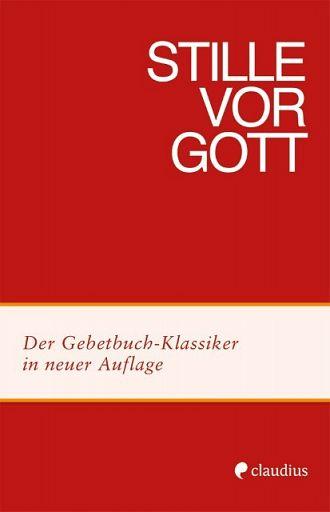 Stille vor Gott, Gebetbuch-Klassiker