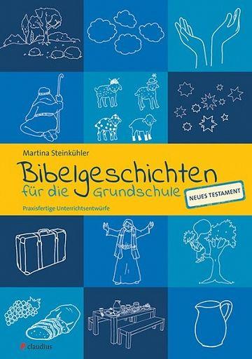 Bibelgeschichten NT - für die Grundschule