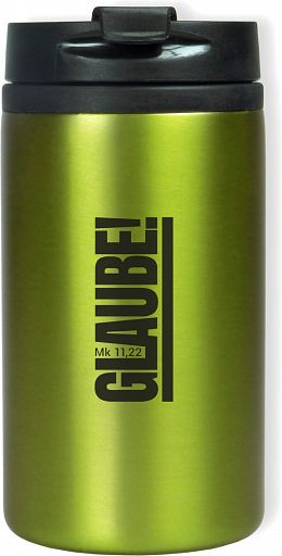 "Thermobecher ""Glaube!"", grün"