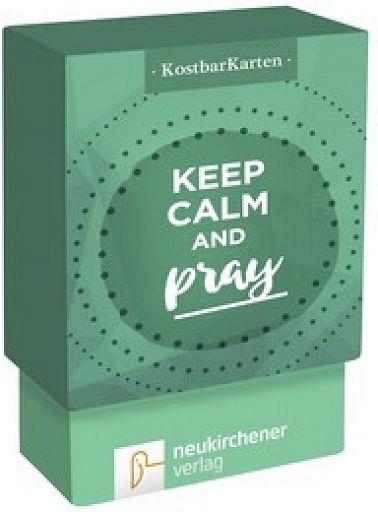 KostbarKarten: keep calm and pray