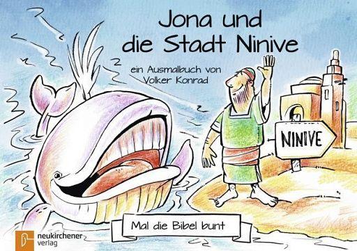 Mal die Bibel bunt - Jona und die Stadt Ninive