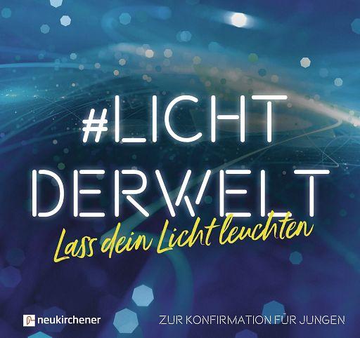 #lichtderwelt - Lass dein Licht leuchten, Jungen