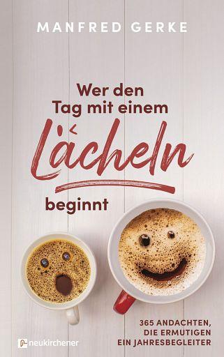 Wer den Tag mit einem Lächeln beginnt