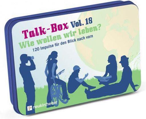 Talk-Box Vol. 18 - Wie wollen wir leben?