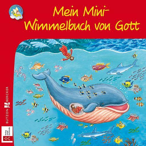 Minis: Mein Mini-Wimmelbuch von Gott