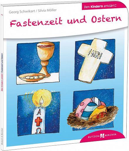 Den Kindern erklärt: Fastenzeit und Ostern
