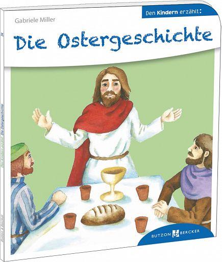 Den Kindern erklärt: Die Ostergeschichte