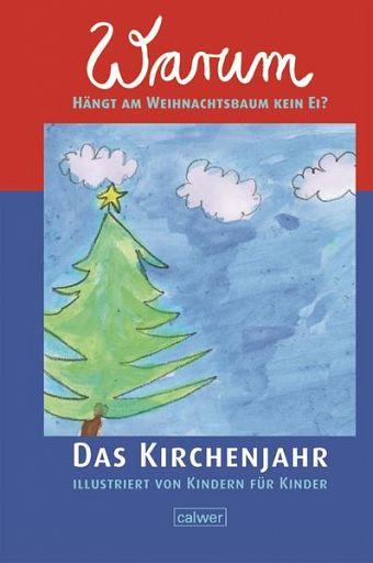 Warum hängt im Weihnachtsbaum kein Ei?