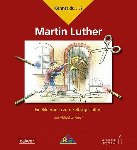 Kennst du ...? Martin Luther