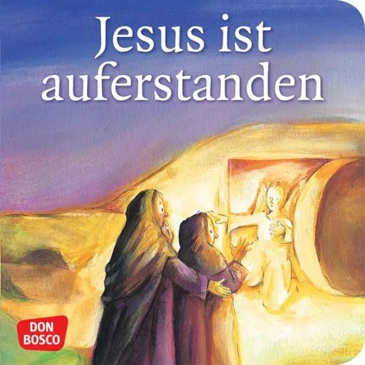 Mini Bibelgeschichte - Jesus ist auferstanden
