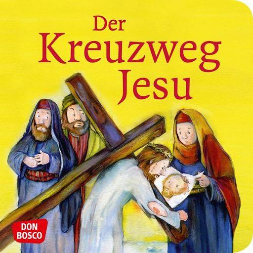 Mini Bibelgeschichte - Der Kreuzweg Jesu