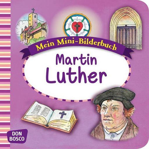 Martin Luther Mini-Bilderbuch