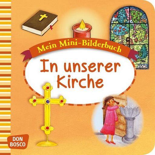 Mini-Bilderbuch - In unserer Kirche