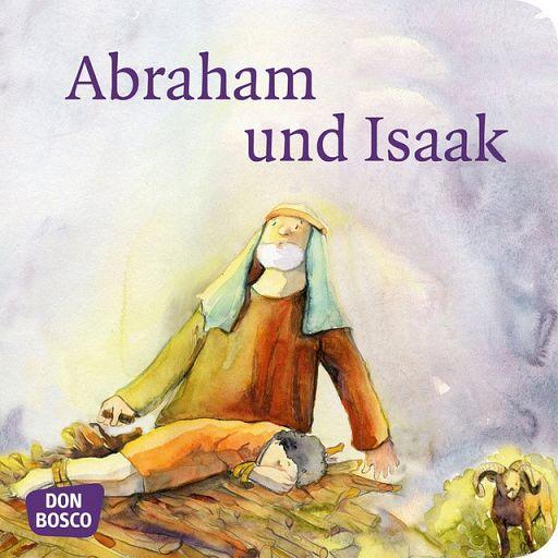 Mini Bibelgeschichte - Abraham und Isaak
