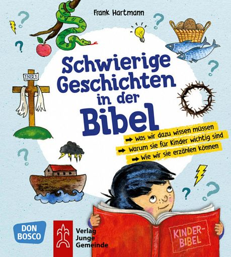 Schwierige Geschichten in der Bibel