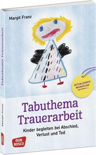 Tabuthema Trauerarbeit