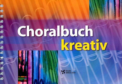 Choralbuch kreativ