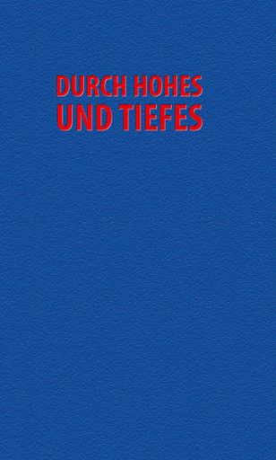 Durch Hohes und Tiefes, Gesangbuch