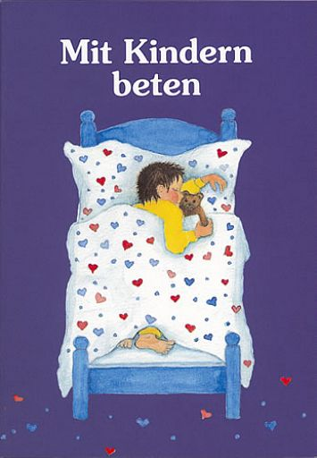 Mit Kindern beten - Kindergebetsbuch
