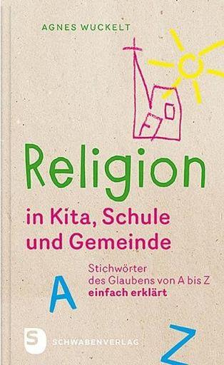 Religion in Kita, Schule und Gemeinde