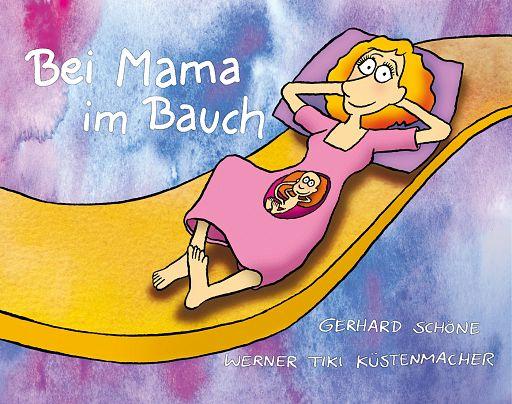 Bei Mama im Bauch, Geschenkbuch für Schwangere
