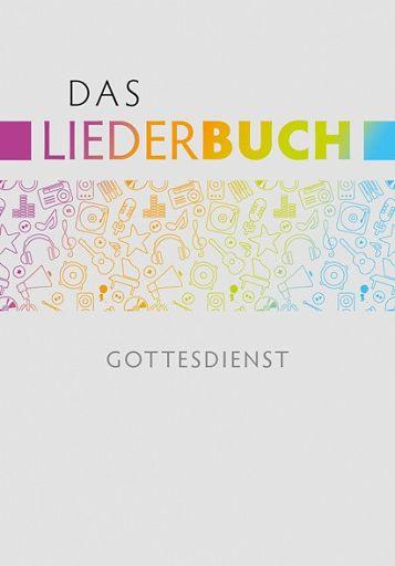 Das Liederbuch - Gottesdienst, Musikerausgabe A4 Spiralbindung